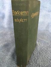 Haworth's By Frances Hodgson Burnett Hardcover 1879 Illustrated
