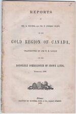 RARE Orig Pamphlet - Gold Region of Canada 1866 - Logan / Michel / Hunt Ottawa