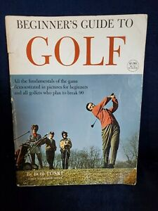 Vintage Golfing The Beginners Guide To Golf By Bob Toski 1972 Publication