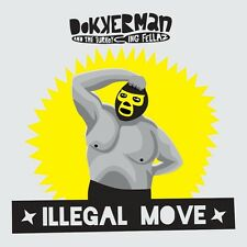 Dokkerman & The Turkeying Fellaz - Illegal Move LP