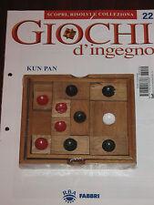 """Giochi D'Ingegno """"KUN PAN"""" Fabbri Editore n° 22"""