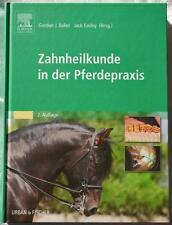 Zahnheilkunde in der Pferdepraxis - Baker / Easley Zahnmedizin Pferd