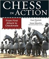 Chess in Action, by Mantell and  Ippolito. NEW CHESS BOOK
