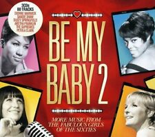 BE MY BABY TWO ~ SIXTIES / 60's GIRLS GREATEST HITS NEW 3CD SOUL,POP,COUNTRY Etc