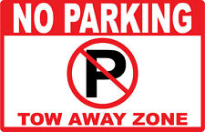 2 - No Parking - Tow Away Zone.Signs- #Ps-414