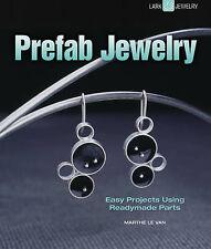 Prefab Jewelry (Lark Jewelry & Beading), Marthe Le Van, Very Good Book