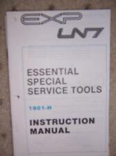 1981 Ford EXP LN7 Special Service Tool Manual 1981-H  F