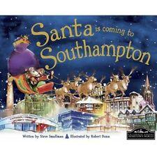 Santa is Coming to Southampton, Good Condition Book, Steve Smallman, ISBN 978184