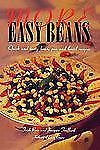 More Easy Beans: Quick and Tasty Bean, Pea and Lentil Recipes (Paperback or Soft