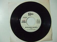 """Franco Califano –Quattro Regine E Quattro Re-Disco 45 giri 7"""" Ed.Promo Juke Box"""
