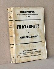 FRATERNITY  Galsworthy  TAUCHNITZ EDITION