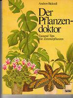Andrew Bicknell  Der Pflanzendoktor