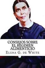 CONSEJOS SOBRE el REGIMEN ALIMENTICIO, de White, Elena G., New Book
