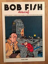 Bob Fish Detectief - Chaland - Tirage de Tête - Exemplaire n°7/500 - NEUF