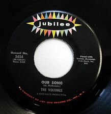 VOLUMES 45 Our song / Oh my mother-in-law JUBILEE VG++ Doowop w4710