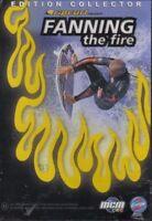 FANNING THE FIRE - dvd