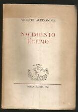 Vicente Aleixandre Book Nacimento Ultimo 1 ED 1953 Insula