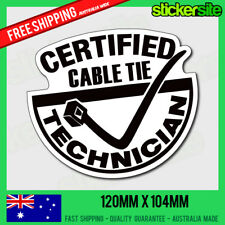 FUNNY CERTIFIED CABLE TIE TECHNICIAN CAR STICKER - JDM Decal, Drift illest Race