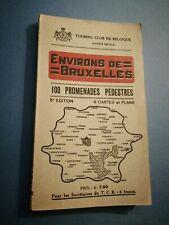 BRUXELLES / ENVIRONS DE BRUXELLES 100 PROMENADES PÉDESTRES 5ème Édition