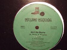 "STREET SMARTZ - AIN'T NO BURNA (12"")  1996!!!  RARE!!!  F.T. / FUC THAT!!!"