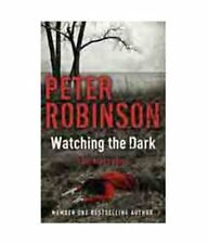 Watching the Dark: The 20th DCI Banks Mystery,Peter Robinson- 9781444704907