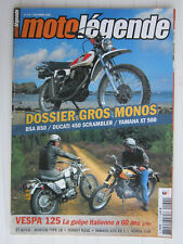 MOTO LEGENDE N°174 /BSA B50-DUCATI 450 SCRAMBLER/YAMAHA XT 500/VESPA 125/NORTON