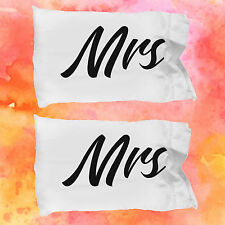 Mrs and Mrs Weird Pillow Cases ~ 2 White Microfiber Lesbian Couples Pillowcases