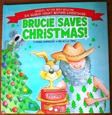 Brucie Saves Christmas!, by Yvonne Morrison & Michelle Pike - 9781741692266