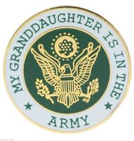 My Granddaughter is in the US ARMY Hat or Lapel Pin H14521D3