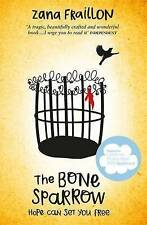 The Bone Sparrow: Shortlisted for the Cilip Carnegie Medal 2017 by Zana Fraillon
