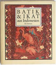 Indonesian Textiles BATIK and IKAT 1990 book/anthology by B. Forman