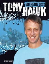 Extreme Sports Stars Ser.: Tony Hawk by Matt Scheff (2014, Library Binding)