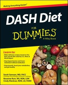 DASH Diet for Dummies by Cynthia Kleckner; Rosanne Rust; Sarah Samaan