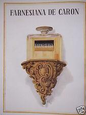 PUBLICITÉ 1947 FARNESIANA DE CARON - ADVERTISING