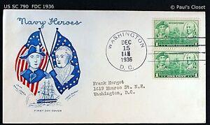 """US SC 790 FDC WITH CACHET """"NAVY HEROES"""" 15 DEC 1936 1¢ JOHN PAUL JONES & BARRY"""