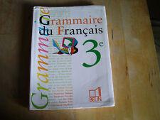grammaire du francais 3e (belin)