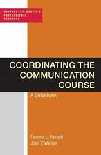 COORDINATING COMMUNICATION COURSE: A GUIDEBOOK By John T Warren **BRAND NEW**