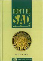 SPECIAL OFFER: Don't Be Sad - (Dont Be Sad) Dr A'id al Qarni - IIPH-(HB)