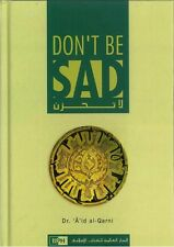SPECIAL OFFER: Don't Be Sad - (Dont Be Sad) Dr A'id al Qarni - IIPH - (Hardback)