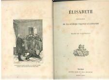 DE VILLEMANNE MARIE ELISABETH EPISODE DE LA GUERRE FRANCO-ALLEMANDE MAME 1886