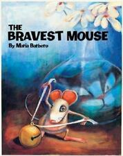 Hardcover The Bravest Mouse by Maria Barbero 2002, Children's Book