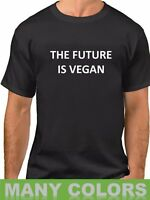 The Future Is Vegan T-Shirt Funny Veggie Lovers Shirt Gift Idea Fathers Day Tee