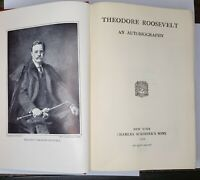 Theodore Roosevelt An Autobiography Illustrated Charles Scribnier's Sons 1913