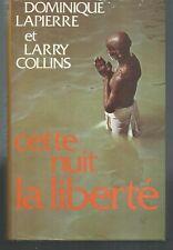 Cette nuit la liberté.Dominique LAPIERRE / Larry COLLINS.France Loisirs SF20