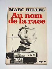 AU NOM DE LA RACE Marc Hillel Organisation SS Lebensborn Himmler