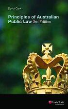 Principles of Australian Public Law by David Clark (Paperback, 2010)