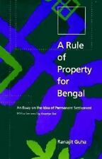 A Rule of Property for Bengal: An Essay on the Idea of Permanent Settlement by