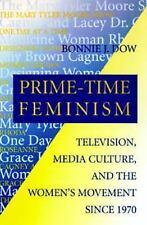 Feminist Cultural Studies, the Media, and Political Culture: Prime-Time...