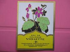 1 ANCIENNE ETIQUETTE EAU DE COLOGNE VIOLETTE/ANTIQUE PERFUME LABEL FRENCH PARIS