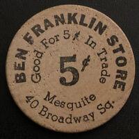 Ben Franklin Store Mesquite Texas TX- 1960s Wooden Nickel Token Coin